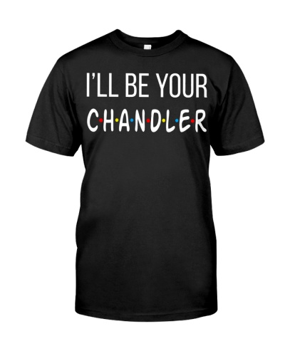 I will be your Chandler Friends serie tv show