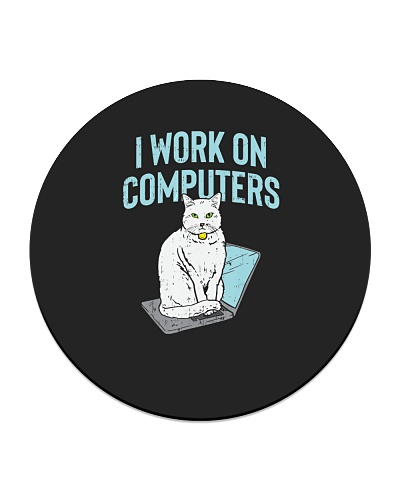 I Work On Computers Funny Cat Gamer IT