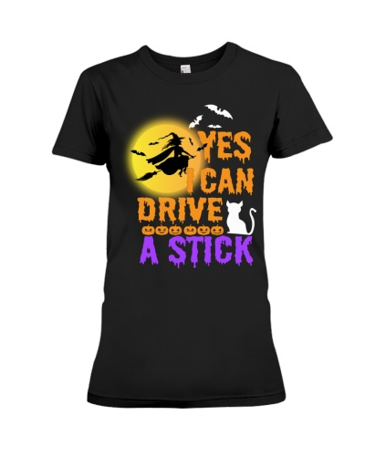 Funny Halloween Tee - Yes I Can Drive A Stick