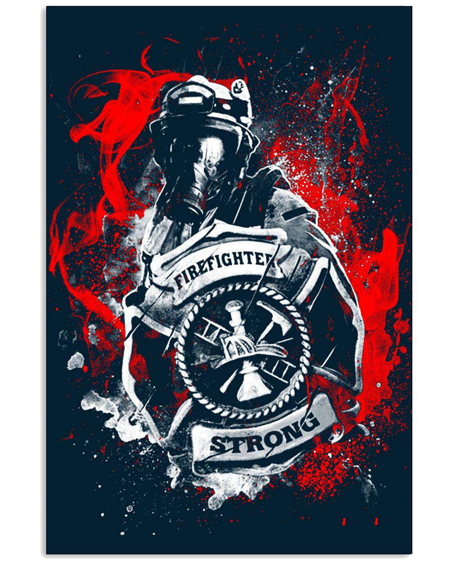 Firefighter - Strong 11x17 Poster