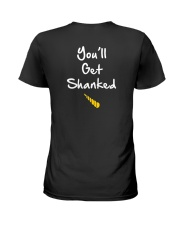 DON'T MESS WITH AUNTICORN YOU'LL GET SHANKED Ladies T-Shirt back