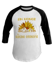 AN HONOR HIKING GRANDMA Baseball Tee thumbnail
