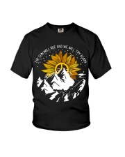 THE SUN WILL RISE AND WE WILL TRY AGAIN Youth T-Shirt front