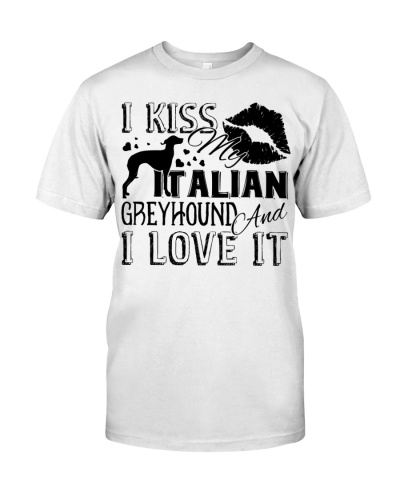 Italian Greyhound  I Kiss My Italian Greyhound T s
