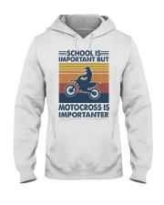 School-Is-Important-But-Motocross-Is-Importanter Hooded Sweatshirt front
