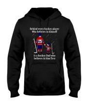 Hockey-Behind-Hockey-Player-Believes-In-Himself Hooded Sweatshirt front