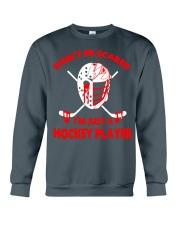 Hockey-Dont-Be-Scared-Im-Just-Hockey-Player Crewneck Sweatshirt tile