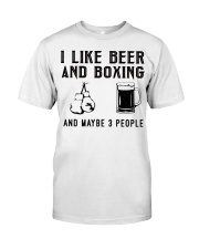 i-like-beer-and-boxing-and-maybe-3-people Classic T-Shirt front