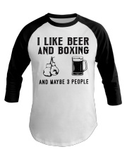 i-like-beer-and-boxing-and-maybe-3-people Baseball Tee tile