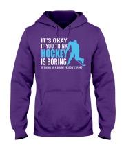 Its-Okay-If-you-think-hockey-is-boring Hooded Sweatshirt tile