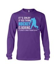 Its-Okay-If-you-think-hockey-is-boring Long Sleeve Tee tile