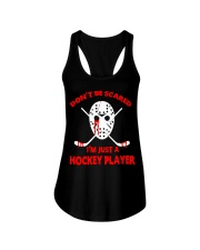 Hockey-Dont-Be-Scare-Im-Just-Hockey-Player Ladies Flowy Tank tile