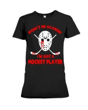 Hockey-Dont-Be-Scare-Im-Just-Hockey-Player Premium Fit Ladies Tee tile