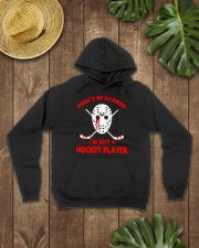 Hockey-Dont-Be-Scare-Im-Just-Hockey-Player Hooded Sweatshirt lifestyle-unisex-hoodie-front-7