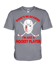 Hockey-Dont-Be-Scare-Im-Just-Hockey-Player V-Neck T-Shirt tile