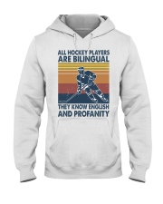 All-hockey-player-are-bilingual Hooded Sweatshirt front