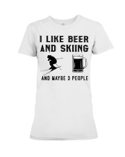 I-like-beer-and-skiing-and-maybe-3-people Premium Fit Ladies Tee tile