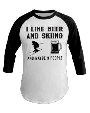 I-like-beer-and-skiing-and-maybe-3-people Baseball Tee tile