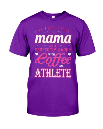 Type Of Mama Happy With Coffee And Athlete