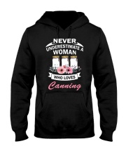 Never understimate a woman who loves canning shirt Hooded Sweatshirt thumbnail