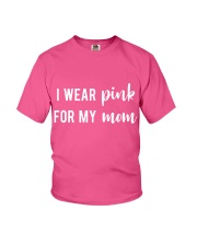 I Wear Pink for my Mom Shirt Youth T-Shirt thumbnail