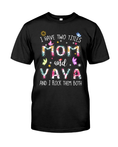 I have two titles mom and Yaya-rev3