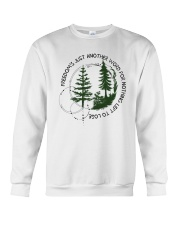 Freedom's Just Another Word D0727 Crewneck Sweatshirt thumbnail