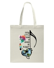 Every Little Thing Is Gonna Be Alright A0016 Tote Bag thumbnail
