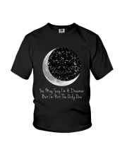 You May Say I'm A Dreamer D0803 Youth T-Shirt thumbnail