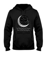 You May Say I'm A Dreamer D0803 Hooded Sweatshirt front