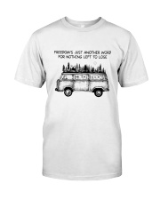Freedom's Just Another Word Classic T-Shirt thumbnail