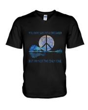 You May Say I'm A Dreamer D0974 V-Neck T-Shirt thumbnail