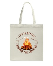 Life Is Better Around The Campfire Tote Bag thumbnail