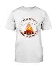 Life Is Better Around The Campfire Classic T-Shirt tile
