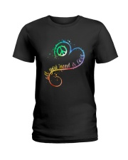 All You Need Is Love A0017  Ladies T-Shirt thumbnail