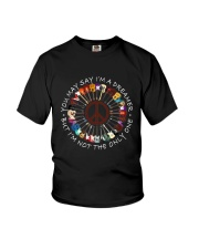 You May Say I Am A Dreamer A0203 Youth T-Shirt thumbnail