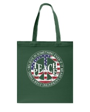 Belive In Something Teach Peace A0155 Tote Bag thumbnail