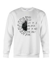 You May Say I'm A Dreamer A0123 Crewneck Sweatshirt thumbnail