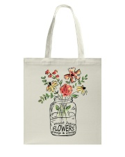 I Must Have Flowers Always And Always Hippie D0088 Tote Bag thumbnail