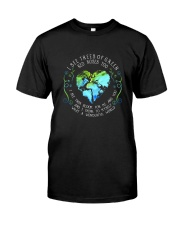 I See Trees Of Green D01238 Classic T-Shirt front