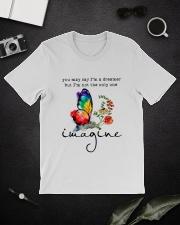 You May Say I'm A Dreamer D01133 Classic T-Shirt lifestyle-mens-crewneck-front-16