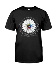 You Belong Among The Wildflowers D01278 Classic T-Shirt front