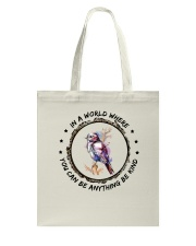 In A World Where You Can Be D0907 Tote Bag thumbnail