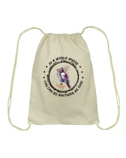 In A World Where You Can Be D0907 Drawstring Bag thumbnail