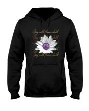 Stay Wild Flower Child D01317 Hooded Sweatshirt thumbnail