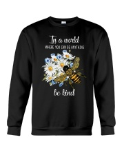 In A World Where You Can Be D0572 Crewneck Sweatshirt thumbnail