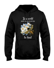 In A World Where You Can Be D0572 Hooded Sweatshirt front