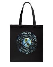 I See Trees Of Green D01217 Tote Bag thumbnail