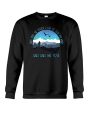 And Into The Forest I Go To Lose My Mind  Crewneck Sweatshirt thumbnail