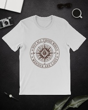Not All Those Who Wander Are Lost Classic T-Shirt lifestyle-mens-crewneck-front-16